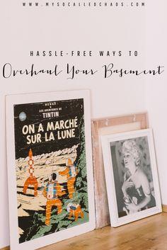 Hassle-Free Ways to Overhaul Your Basement http://mysocalledchaos.com/2016/05/easy-basement-overhaul.html