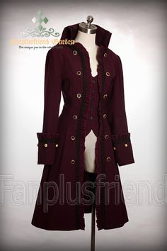 Nate wants a sky pirate coat - this would be along the right lines :)  {Nocturne Coat, dark red}