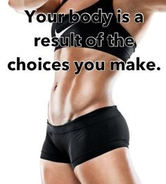 Choices indeed make results - Aren't They? Re-pin it if you agree!