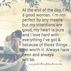 I'm a good woman Quirky Quotes, Great Quotes, Quotes To Live By, Me Quotes, Inspirational Quotes, Random Quotes, Positive Thoughts, Positive Quotes, Cool Words