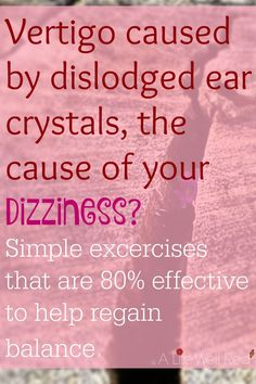 Vertigo Caused By Dislodged Ear Crystals? ~ Simple Exercise To Re-Set Calcium…