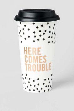 Here Comes Trouble Travel Mug