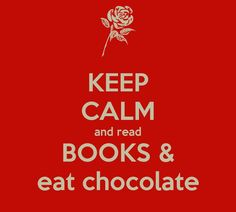 KEEP CALM and read BOOKS & eat chocolate. Another original poster design created with the Keep Calm-o-matic. Buy this design or create your own original Keep Calm design now. Keep Calm Birthday, Reading Pictures, Books To Read, My Books, Bookworm Problems, Chocolate Quotes, Writers And Poets, Book Posters, Inspirational Thoughts