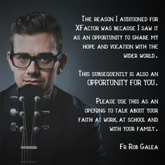 Look out for Aussie priest Fr Rob Galea on the XFactor Australia this week! Fr Rob is a great friend of Xt3 and often provides music for our videos. We are so excited to see the way God will work through his witness on national TV. Let us #pray for Fr Rob as he embarks on this exciting adventure in the name of #Jesus Christ!