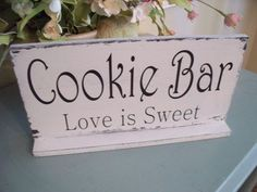 Distressed Cookie Bar Table Wedding SignWhile by 2chicsthatbelieve, $23.95