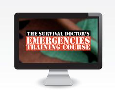The Survival Doctor's Emergencies Training Course: online emergency-medicine course. Take this class at home.