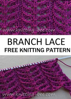 Free Knitting Pattern for a Branch Lace. Four row pattern repeat - knitting baby hats , Free Knitting Pattern for a Branch Lace. Four row pattern repeat Free Knitting Pattern for a Branch Lace. Four row pattern repeat Lace Knitting Stitches, Lace Knitting Patterns, Shawl Patterns, Lace Patterns, Easy Knitting, Knitting Designs, Knitting Tutorials, Sock Knitting, Knitting Machine