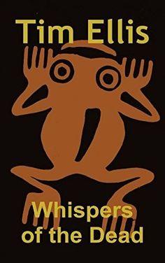 """Whispers Of The Dead""  ***  Tim Ellis  (2014)"