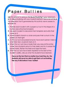 This quick and simple activity is a powerful way to demonstrate the lasting and damaging effects of bullying to students. This activity generates deep, meaningful discussion in a class, and can easily be adapted for any grade or ability level.