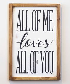 Vinyl Crafts Black & White All of Me Wall Sign | zulily