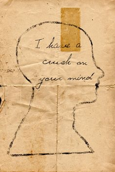 i have a crush on your mind