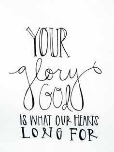 littlethingsaboutgod: Let us live for Your glory...