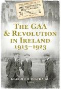 Buy The GAA and Revolution in Ireland by Gearoid Ó Tuathaigh and Read this Book on Kobo's Free Apps. Discover Kobo's Vast Collection of Ebooks and Audiobooks Today - Over 4 Million Titles! Got Books, Books To Buy, Books To Read, What To Read, History Books, Book Photography, Free Reading, Book Publishing, Free Books