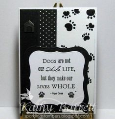 Dogs are not our whole life by Sparkling Stamper - Cards and Paper Crafts at Splitcoaststampers