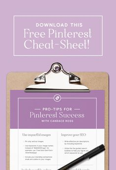 How to Use Pinterest to Build Your Audience: Tips, tricks and insight, plus this free printable, downloadable Pinterest success cheatsheet