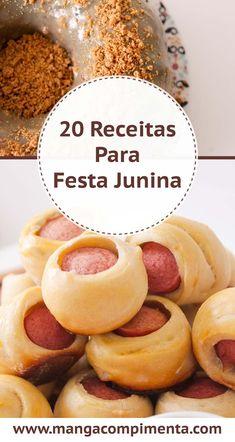 20 Receitas de Festa Junina - Para deixar o seu arraial mais completo #receita #festajunina