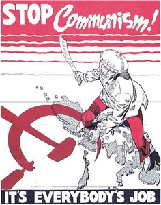 Stop Communism! [Unknown, Year Unknown] Rightly or wrongly, the West perceived nationalist movements in many countries and regions around the world to be allied with communist groups and supported by the Soviet Union. The most notable of such movements appeared in Guatemala, Iran, the Philippines and Indochina. This poster shows a Soviet-backed, machete-armed aggressor trying to exert influence in the Philippines.