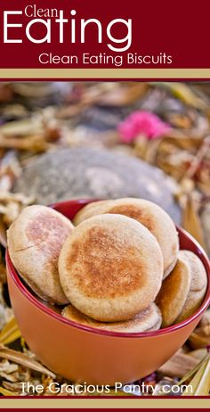 Clean Eating Biscuits....there is a link to cleaning eating English muffins also