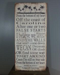Jimmy Buffett quote -Coast of Carolina - lyrics Rustic, Distressed, Hand Painted, Wooden Sign with palm trees