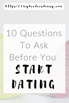 Questions to ask a girl when you first start dating