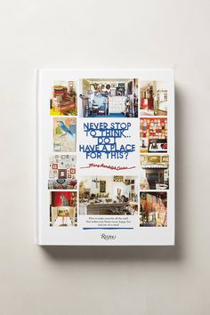 Never Stop To Think: Do I Have A Place For This? - anthropologie.com