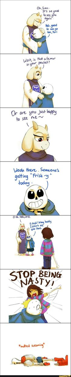 I think it's funny that sans gets beat up even though he didn't actually do anything. toriel was one who initiated the flirting. Undertale Memes, Undertale Ships, Undertale Fanart, Undertale Comic, Dbz, Shy Girls, Frisk, Flirting, Bad Puns