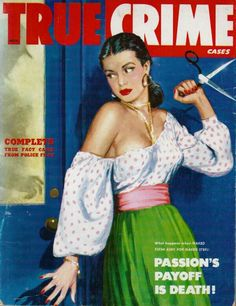 Posts about detective magazines written by sweetheartsinner Movie Magazine, Pulp Magazine, Magazine Covers, Trading Card Sleeves, Adventure Magazine, Pulp Fiction Book, True Crime Books, Cartoon Girl Images, True Detective