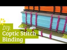 Coptic Stitch Binding Tutorial - YouTube