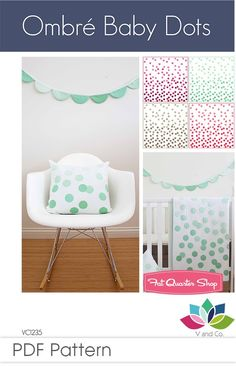 Ombre Baby Dots Downloadable PDF Quilt Pattern<BR>V and Co.