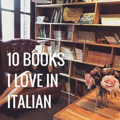10 Books I Love in Italian