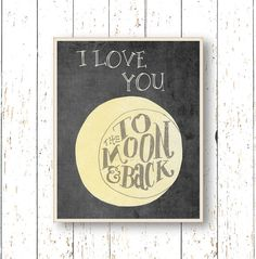 I love you to the moon and back  Art for children  by LilChipie, $14.00