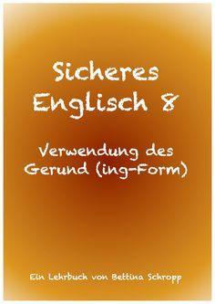 Wörter nach denen immer das Gerund folgt. Englisch lernen und verbessern. Englisch online lernen. Englische Grammatik.
