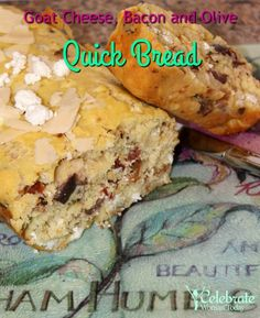 PIN 4 Your Next Meal – Goat Cheese, Bacon and Olive Quick Bread #HeartThis #RecipeIdeas