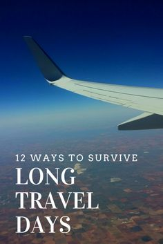 12 Ways to Survive Long Travel Days - Our Escape Clause - http://www.ourescapeclause.com/12waystosurvivelongtraveldays/