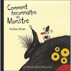 Comment reconnaître un monstre