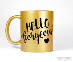 Hello Gorgeous Mug Girly Gift For Her Gold Desk by MostToastyGoods