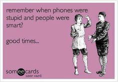 Funny ecard - Remember when phones....