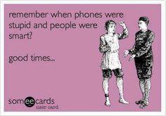 Funny ecard - Remember when phones....