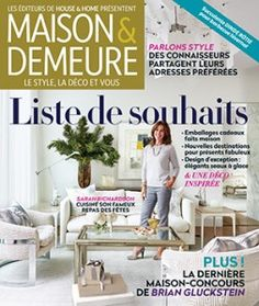 1000 images about maison demeure le magazine on pinterest magazines - Maison demeure magazine ...
