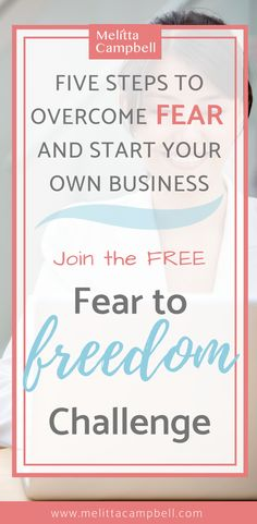 Learn the five steps to take to overcome your fears and start your own business in the FREE Fear to Freedom challenge. Become the you've been dreaming of and enjoy achieving business success on your terms. Successful Home Business, Starting Your Own Business, Business Tips, Online Business, Business Articles, Creative Business, Woman Quotes, Life Quotes, Inspiration Entrepreneur