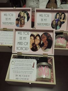 Cute way to pop the question to your bridesmaids: fill a decorated box up with some of your favorite goodies.