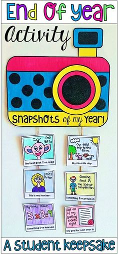 End of year activity. Snapshots of my year. Want a super special activity for the end of the year? This craftivity provides students with the opportunity to reflect on their past year by creating a camera mobile which they can treasure for years to come. In the activity, students create a camera with 6 hanging pictures.