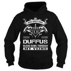 DUFFUS Blood Runs Through My Veins (Faith, Loyalty, Honor) - DUFFUS Last Name, Surname T-Shirt