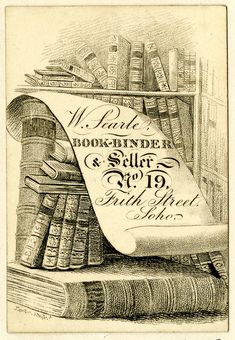 Trade card of W Searle, bookbinder, at Silver Street, Golden Square, London; text on sheet of paper with books on shelves in the back and below. Journal Pages, Junk Journal, London Pictures, Decoupage Ideas, Online Trading, Scrapbook Journal, Vintage Labels, Printed Materials, British Museum