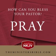 Q: How can you bless your pastor? A: PRAY!