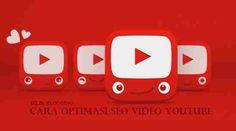 Cara Optimasi SEO Video Youtube