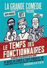 """Pièce""""Le temps des fonctionnaires"""" - 29 Novembre 2009"""