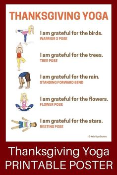 8 Thanksgiving Yoga Poses Giving Thanks To Nature Printable Poster Give Thanks To Nature Through These Thanksgiving Yoga Poses For Kids Enjoy These Recommended Thanksgiving Books For Kids Kids Yoga Stories Kids Yoga Poses, Yoga For Kids, Exercise For Kids, Yoga Videos For Kids, Kid Exercise Games, Quick Weight Loss Tips, Weight Loss Help, Lose Weight, Reduce Weight