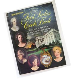 The First Ladies Cook Book White House by shabbyshopgirls on Etsy