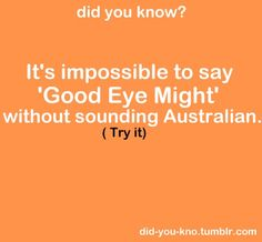 Oh the Australian accent. Funny Quotes, Funny Memes, Hilarious, Jokes, Australian Accent, Useless Knowledge, Funny Comments, Can't Stop Laughing, Cool Eyes